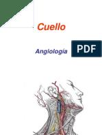 CUELLO ANGIOLOGIA- LINFATICOS