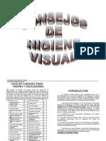 Consejos de Higine Visual