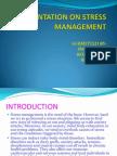 A Presentation on Stress Management