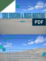 Soil Erosion & Mass Wasting