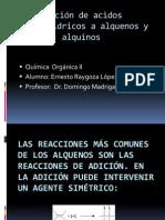 Reacciones de Adición a alquenos y alquinos