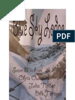 MM - Blue Sky Lodge - Sean Michael, Chris Owen, Julia Talbot, BA Tortuga
