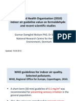 The WHO (2010) FA Indoor Air Guideline and Recent Studies by Gunnar Nielsen