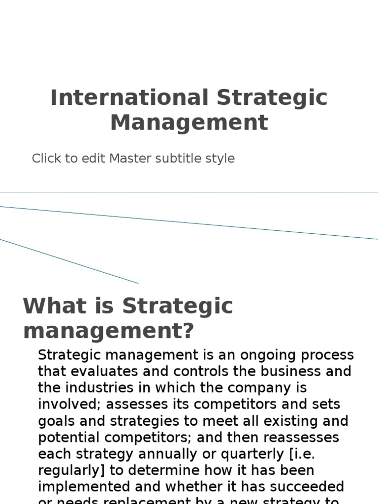 international strategic management Organizations, strategy, and international management programs at jindal school of management provides a cutting-edge multidisciplinary education for students.