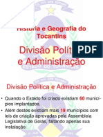 História e Geografia do Tocantins - Divisão Politica  Administração
