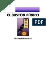 36550928 Moorcock Michael El Baston Runico