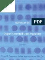 Advances in Object Oriented Data Modeling