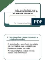 Comunicacao Organizacional Na Era Digital e Contexto Da Complexidade Da Sociedade Da Informacao