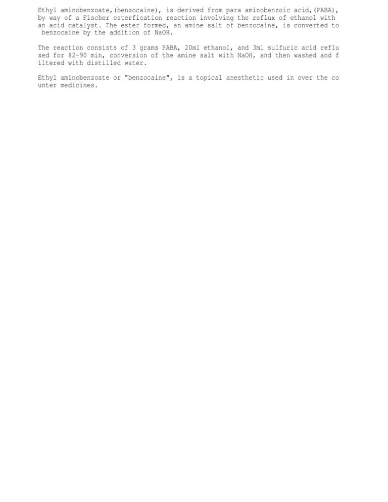 synthesis of benzocaine Study 16 lab 11: organic synthesis of benzocaine flashcards from celeste s on studyblue.
