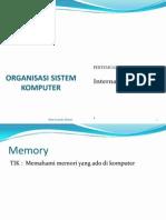 Perkuliahan 4 - Organisasi Sistem Komputer - Sistem Memory