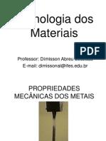 Aula 2 - Propriedades Mecânicas dos Materiais