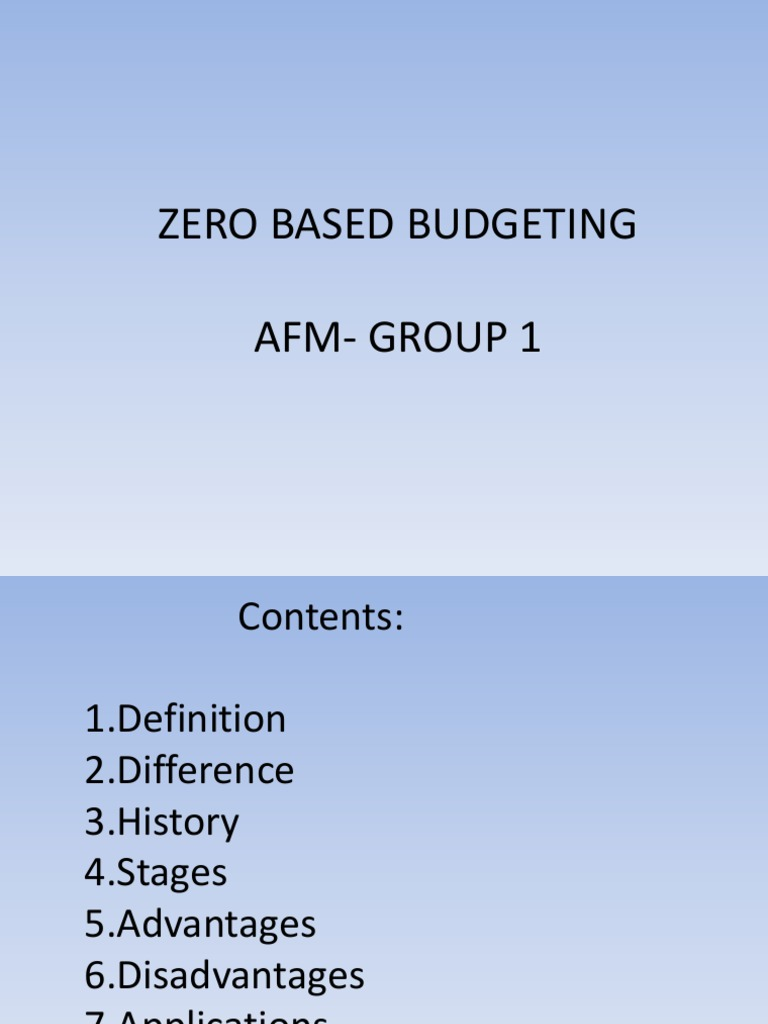 zero based budgeting advantages and disadvantages