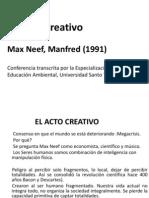 El Acto Creativo, Max Neef