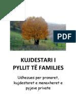 Kujdestari i Pyllit Te Familjes (Udhezues Per Pyjet Private)
