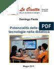 Potenzialità delle nuove tecnologie nella didattica