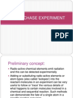 Pulse Chase Experiment