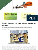 Dilma Sanciona Lei Que Limita Direito de Servidor