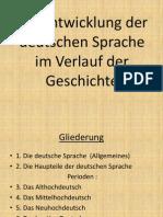 Die Entwicklung Der Deutschen Sprache Im Verlauf Der