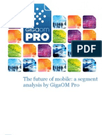 The Future of Mobile a Segment Analysis by Gigaom Pro