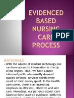 Evidenced Based Nursing Care Process
