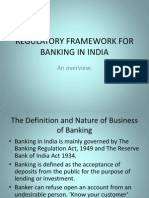 Regulatory Framework for Banking in India