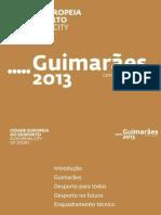 Apresentação Candidatura Guimarães Capital Europeia Desporto 2013