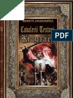 Henryk Sienkiewicz - Cavalerii teutoni vol. 2