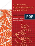Bell - Shank, Academic Librarianship by Design. A blended librarian's guide to the tools and techniques