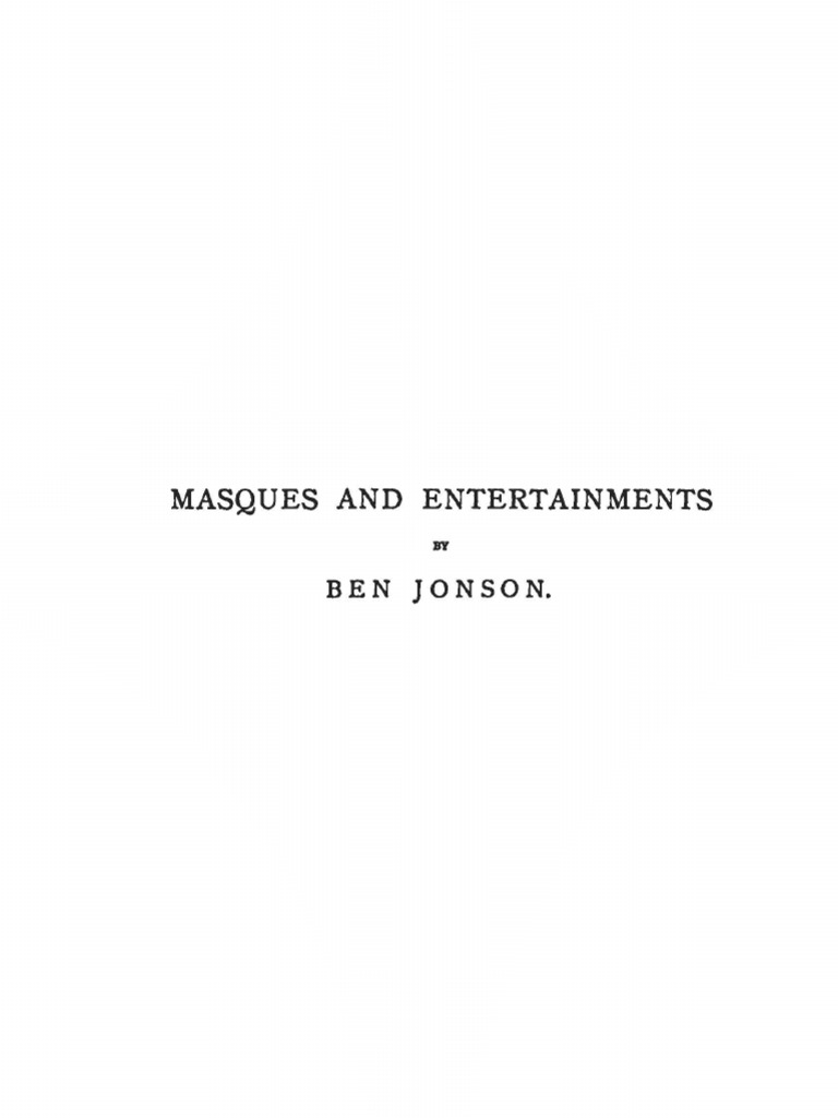 Masques and Entertainments by Ben Jonson   James Vi And I