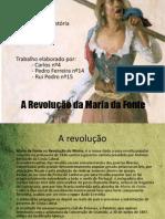 Maria da Fonte - A revolução