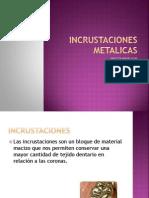 INCRUSTACIONES METALICAS BUENOO!!!!