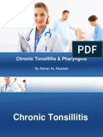 9 - Chronic Tonsillitis & Pharyngitis