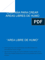 CAMPAÑA PARA CREAR AREAS LIBRES DE HUMO