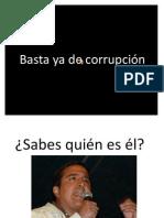 Basta ya de corrupción