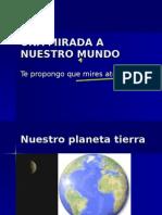 UNA MIRADA A nuestro mundo-2