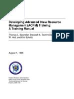 Developing Advanced CRM Training, A Training Manual - Thomas L Seamster, 1998