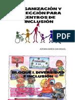 ORGANIZACIÓN Y DIRECCIÓN PARA CENTROS DE INCLUSIÓN