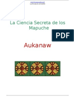 Aukanaw - Mapuches, La Ciencia Secreta