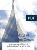 Lewis E. Kaplan - The Making of the American Dream, An Unconventional History, Volume 1 (2009)