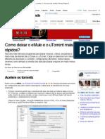 Como deixar o eMule e o uTorrent mais rápidos_ (Dicas) Página 3