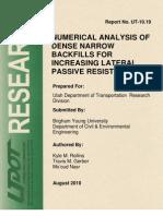 Numerica Analysis of Dense Backfills