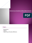 Optical Layer Security in Fiber Optics