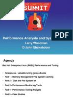 Performance Analysis and System Tuning (Woodman,Shakshober)
