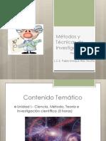 Métodos y Técnicas de Investigación Unidad I