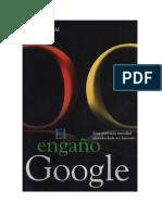 El Engano de Google - Gerald Reischl