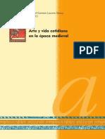 Arte y Vida Cotidiana en La Epoca Medieval Spanish Edition