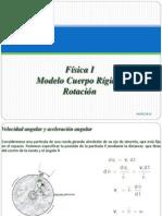 Física I, 10Modelo Cuerpo Rígido Rotación