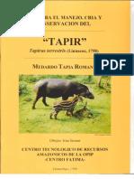 Guia Para El Manejo, Cria y Conservacion Del Tapir