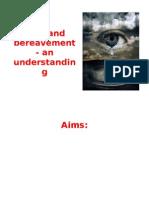 Loss and Bereavement - An Understanding