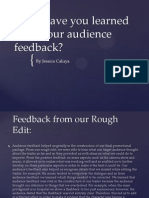 Question 3- What Have You Learned on Your Audience Feedback